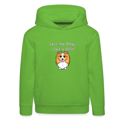 Sheltie Dog Therapy 2 - Kids' Premium Hoodie