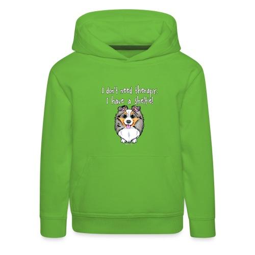 Sheltie Dog Therapy 3 - Kids' Premium Hoodie