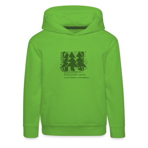 #ZeichenSetzen #WaldStille - Kinder Premium Hoodie