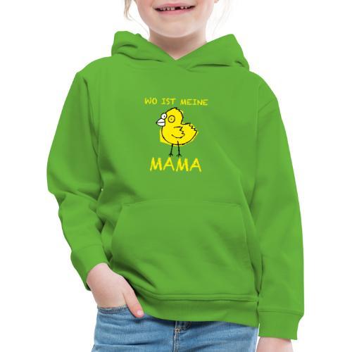 Wo ist meine Mama - Kinder Premium Hoodie