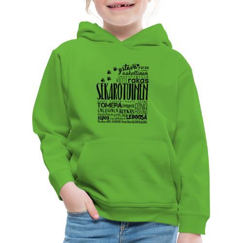 Sekarotuinen Sanat M 2 - Lasten premium huppari