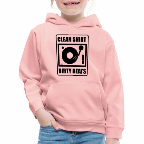 Clean Shirt Dirty Beats - Kinderen trui Premium met capuchon