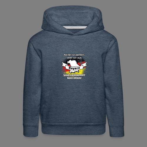 Perfekt Bayern - Kinder Premium Hoodie