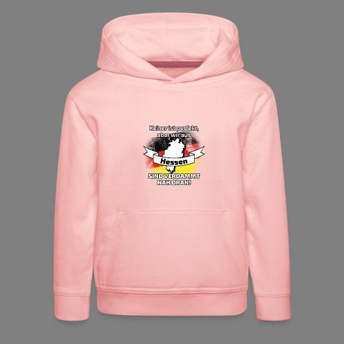 Perfekt Hessen - Kinder Premium Hoodie