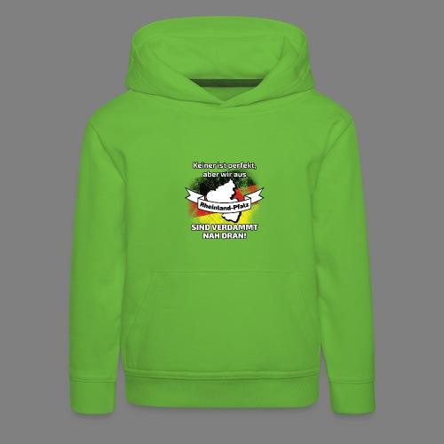Perfekt Rheinland-Pfalz - Kinder Premium Hoodie