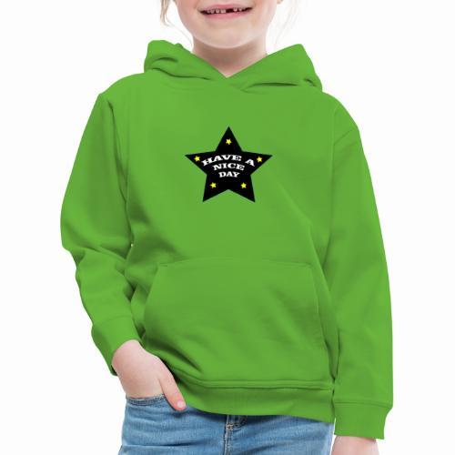 Have a nice Day stern - Kinder Premium Hoodie