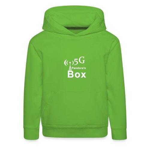 5G Pandora's box - Kinder Premium Hoodie