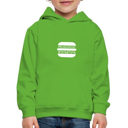 Burger Papa - Er macht einfach die besten Burger - Kinder Premium Hoodie