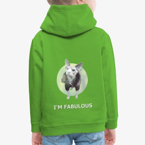 I'm fabulous - Kinder Premium Hoodie