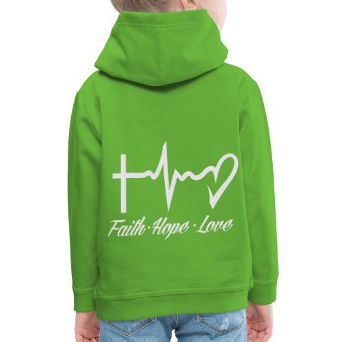 FAITH HOPE LOVE - Kids' Premium Hoodie
