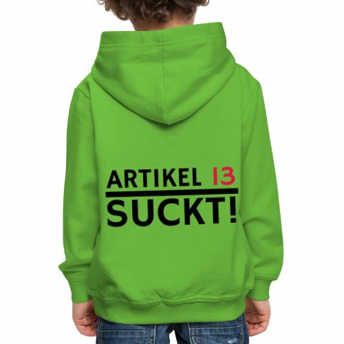 Artikel 13 | Netzfreiheit | Urheberrecht - Kinder Premium Hoodie
