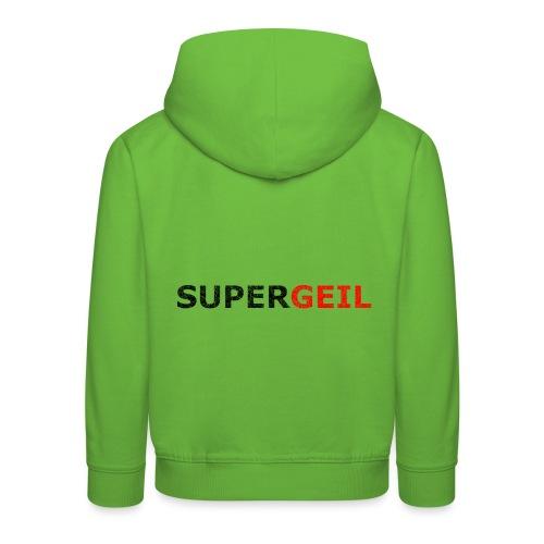 Supergeil - Kinder Premium Hoodie