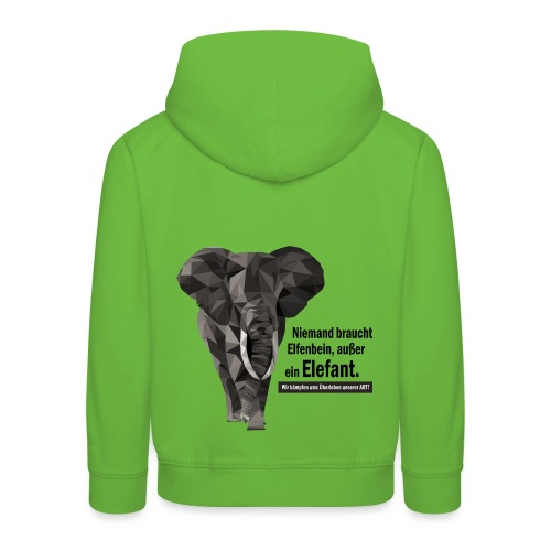 Niemand braucht Elfenbein, außer ein Elefant! - Kinder Premium Hoodie
