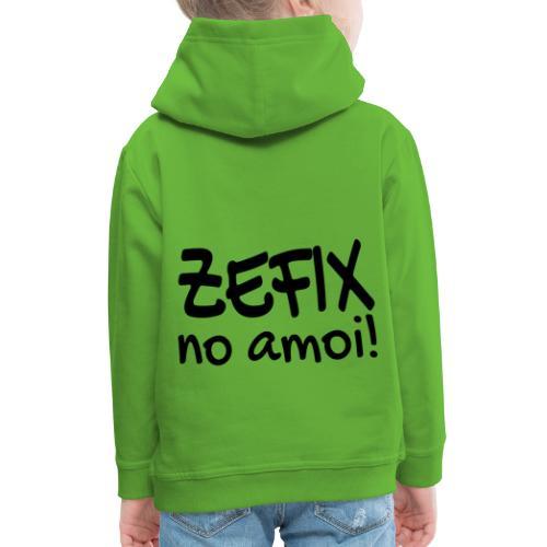 Zefix no amoi - Verdammt! Bayrisch Fluchen Dialekt - Kinder Premium Hoodie