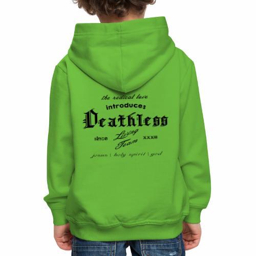 deathless living team schwarz - Kinder Premium Hoodie