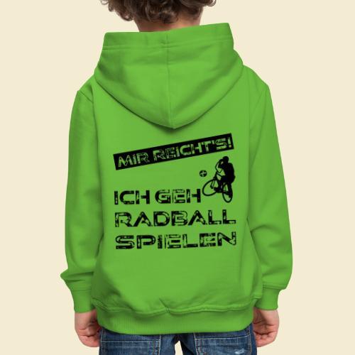 Radball | Mir reicht's! - Kinder Premium Hoodie