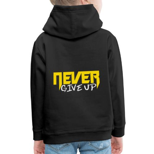 Never give up - Kinder Premium Hoodie