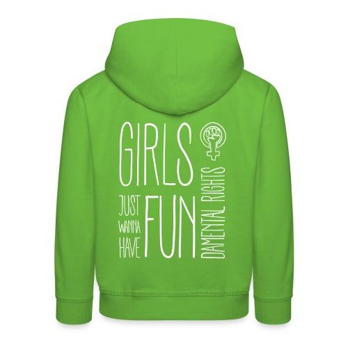 Girls just wanna have fundamental rights - Kinder Premium Hoodie