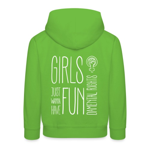 Girls just wanna have fundamental rights - Kinder Premium Hoodie