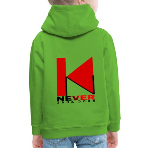 NEVER BACK DOWN - Pull à capuche Premium Enfant