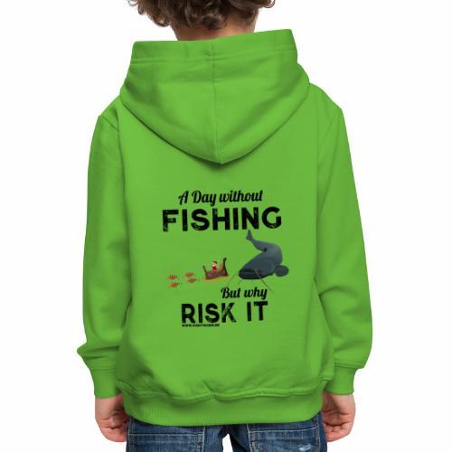A Day Fishing Tag Angeln Weihnachten Wels Crank - Kinder Premium Hoodie