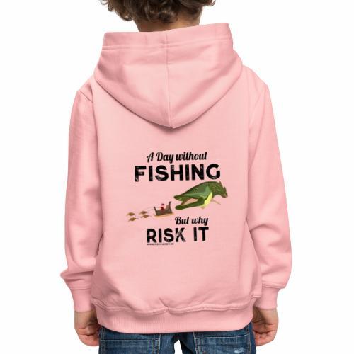 A Day Fishing Tag Angeln Weihnachten Hecht Crank - Kinder Premium Hoodie