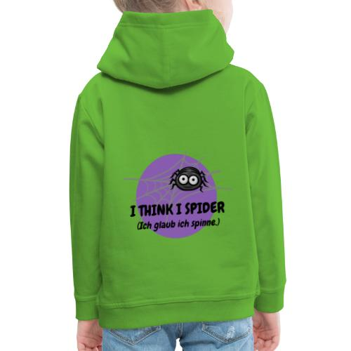 I think I spider! - Kinder Premium Hoodie