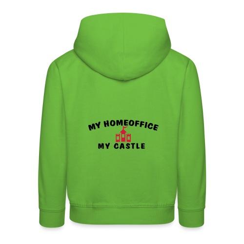 MY HOMEOFFICE MY CASTLE - Kinder Premium Hoodie