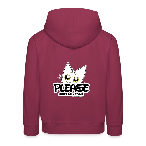 Please Don't Talk To Me - Kids' Premium Hoodie
