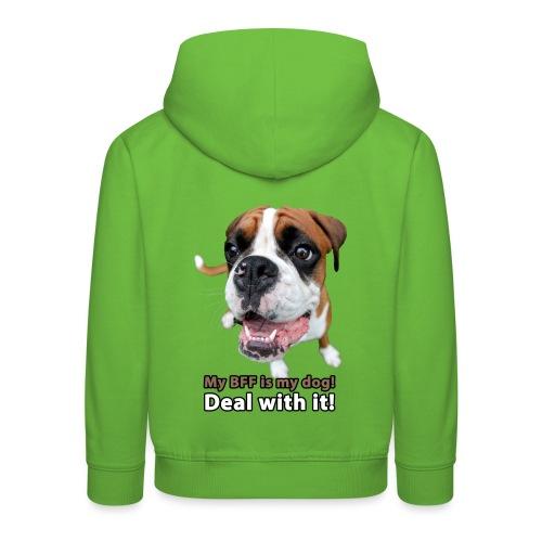 MY Best Friend Forever is my dog! - Kids' Premium Hoodie