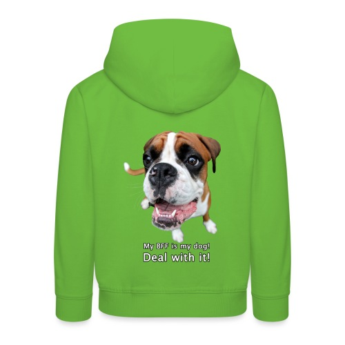 My BFF is my dog deal with it - Kids' Premium Hoodie