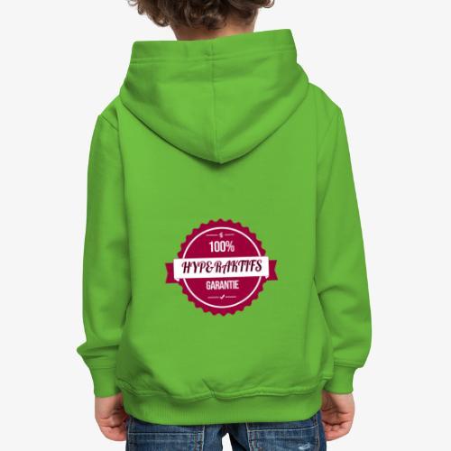 100% hyperaktifs garantie (magenta) - Pull à capuche Premium Enfant