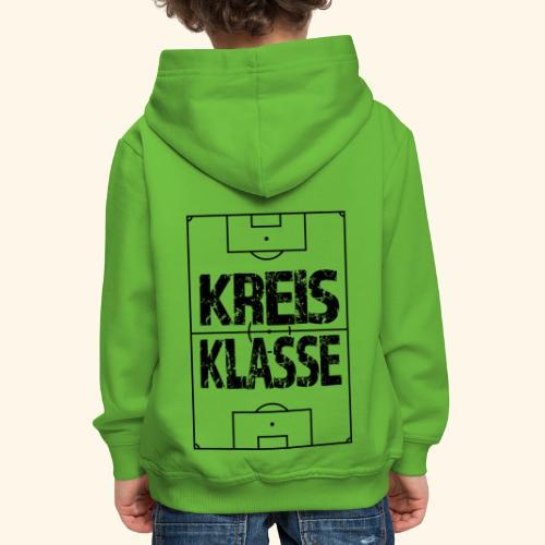 KREISKLASSE im Fußballfeld - Kinder Premium Hoodie
