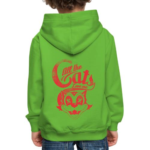 All the cats love me - Kinder Premium Hoodie