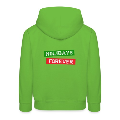 holidays forever - Kinder Premium Hoodie