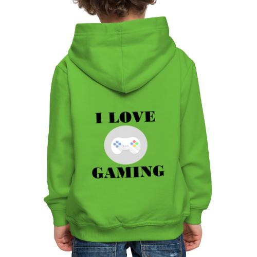 I love Gaming Design - Kinder Premium Hoodie