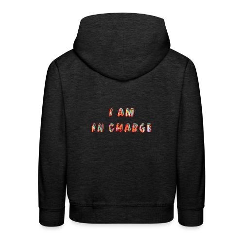 I am in Charge - Kids' Premium Hoodie
