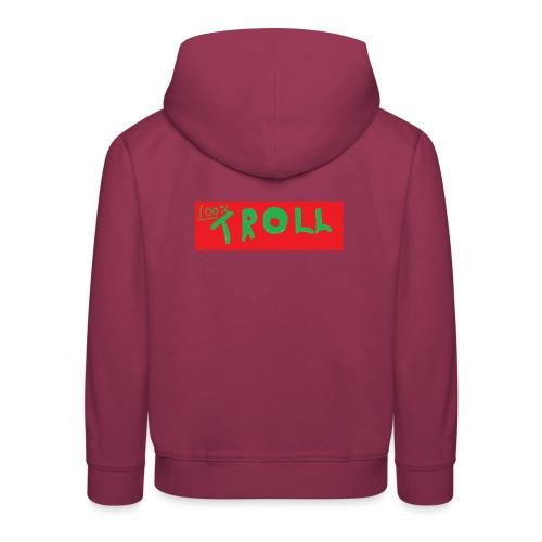 100% Troll - Kids' Premium Hoodie