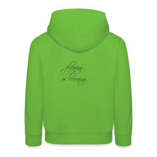 playing is learning - Kinder Premium Hoodie