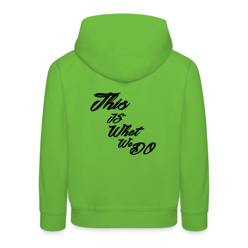 this is what we do bmx mountain bike skater tshirt - Kids' Premium Hoodie
