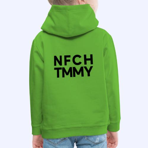 Einfach Tommy / NFCHTMMY / Black Font - Kinder Premium Hoodie