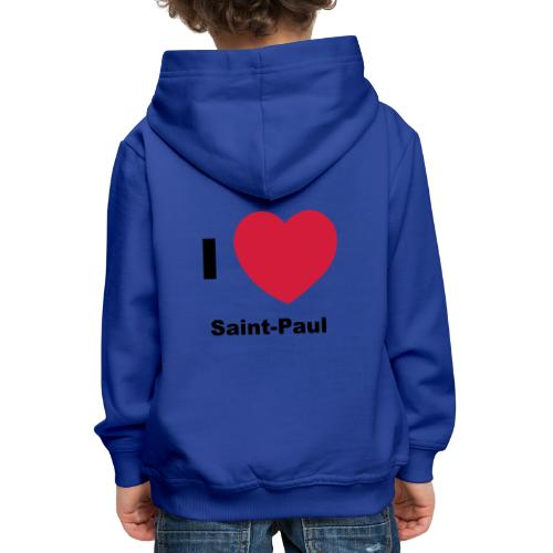 i love sainte paul - Pull à capuche Premium Enfant