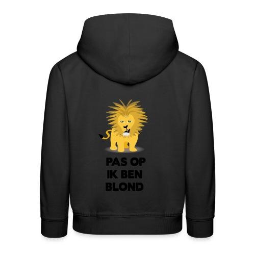 Pas op ik ben blond een cartoon van blonde leeuw - Kinderen trui Premium met capuchon