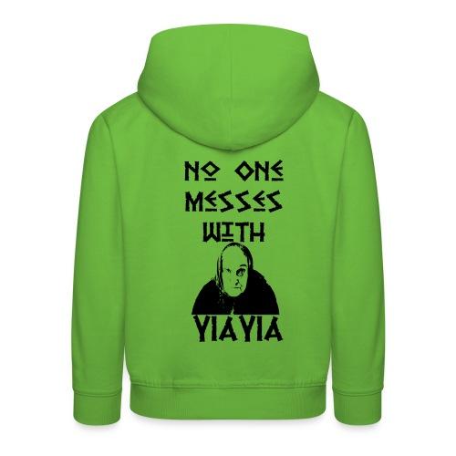 YIAYIA NO MESSING2 png - Kids' Premium Hoodie
