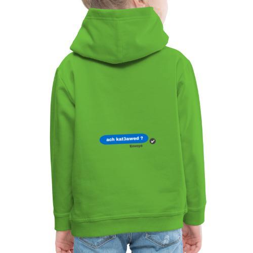 ach kat3awed messenger - Pull à capuche Premium Enfant