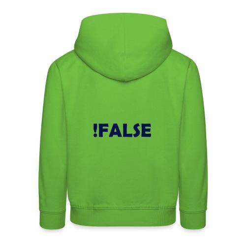 !False - Kinder Premium Hoodie