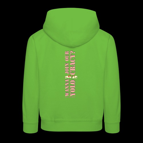 wanna join our YOLOCRACY? - Kinder Premium Hoodie