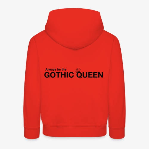 gothqueen - Kids' Premium Hoodie