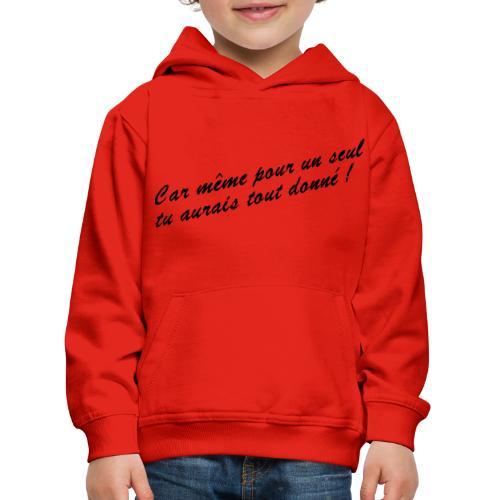 Car même pour un seul - Pull à capuche Premium Enfant