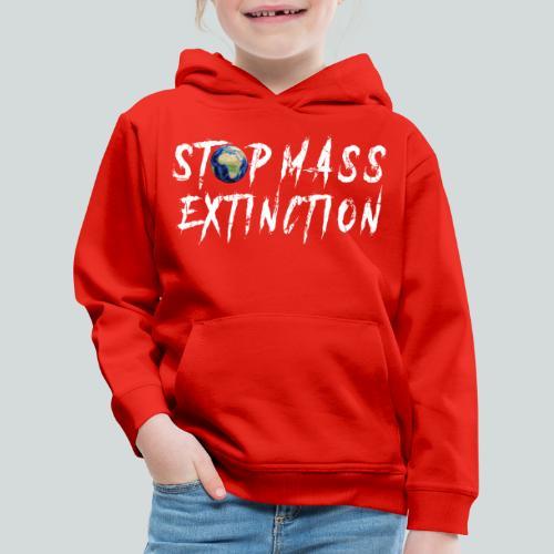 STOP MASS EXTINCTION - Pull à capuche Premium Enfant